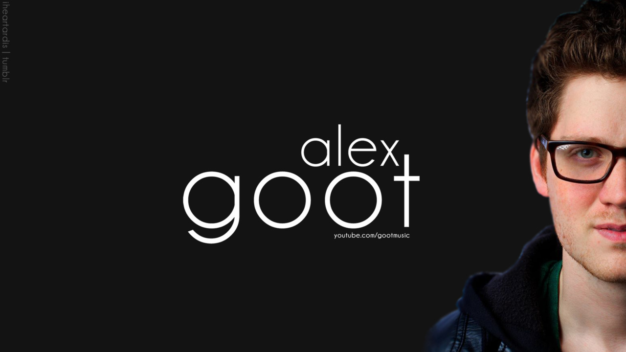 Alex Goot [Covers Videoclips] gootmusic (Parte 1)